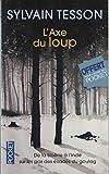 L'axe du loup - 01/01/2014