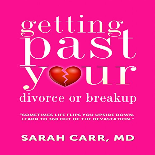 Getting past Your Divorce and Breakup audiobook cover art