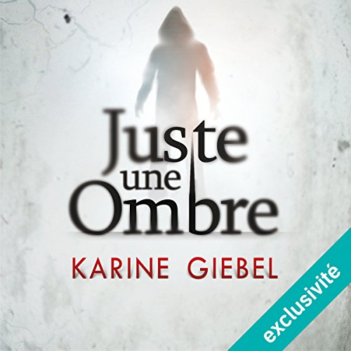 Juste une ombre audiobook cover art