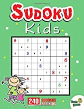 Sudoku Kids 6 Years: Sudoku For Kids 6-8 Years - Sudoku Puzzle Book With 240 Sudokus For Children Ages 6-8