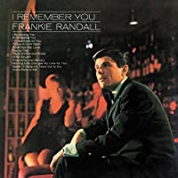 I Remember You by Frankie Randall (2009-12-16)