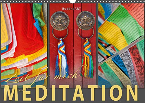 MEDITATION Zeit für mich (Wandkalender 2021 DIN A3 quer)