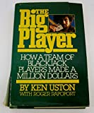 The Big Player: How a Team of Blackjack Players Made a Million Dollars