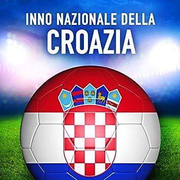 Croazia: Lijepa naša domovino (Inno nazionale croato) - Single