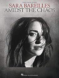 Sara Bareilles: Amidst the Chaos: Piano / Vocal / Guitar