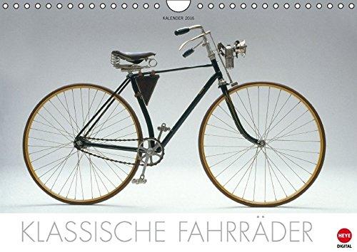 Klassische Fahrräder (Wandkalender 2016 DIN A4 quer): Faszinierende Auswahl der schönsten Fahrradoldtimer (Monatskalender, 14 Seiten) (Calvendo Mobilität) (CALVENDO Mobilitaet)