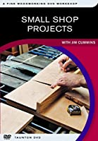 Small Shop Projects: With Jim Cummins [DVD]