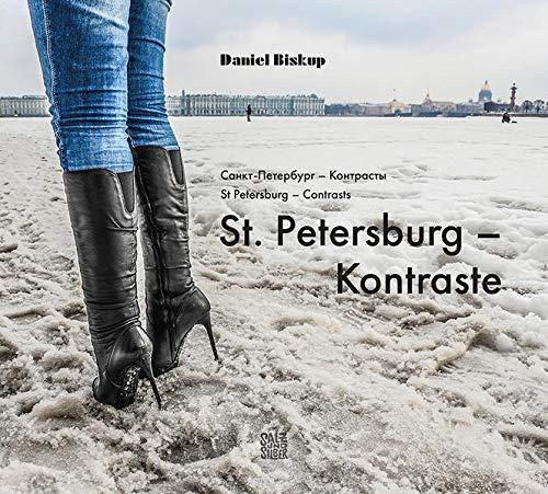 St. Petersburg – Kontraste
