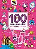 100 Gute-Laune-Rätsel - Prinzessinnen und Feen: ab 5 Jahre