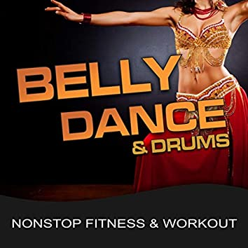 Belly Dance & Drums (Nonstop Fitness & Workout)