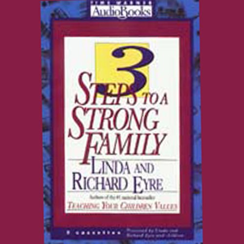 3 Steps to a Strong Family audiobook cover art