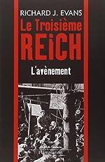 Le troisième Reich - Volume 1, L'avènement de Richard-J Evans