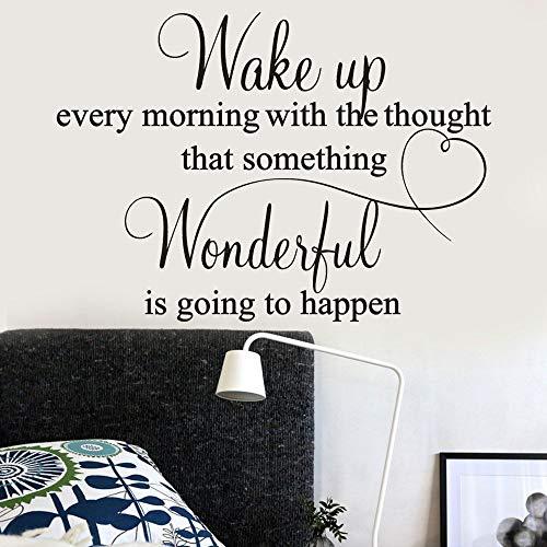 zxddzl Wachen Sie jeden Morgen mit dem Gedanken auf, DASS etwas Wunderbares passieren Wird Zitierte Schlafzimmer Wandaufkleber PVC Wandtattoos