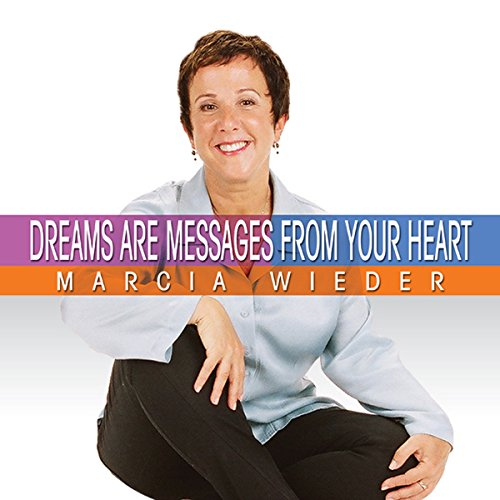 Dreams Are Messages from Your Heart cover art
