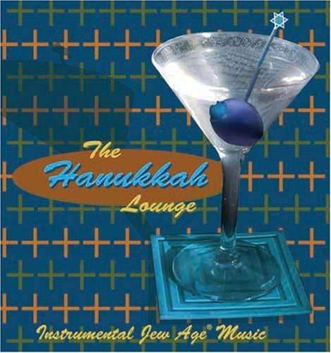 Instrumental Jew Age Music by Hanukkah Lounge