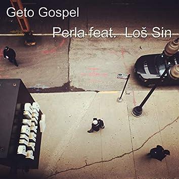 Geto Gospel (feat. Loš Sin)