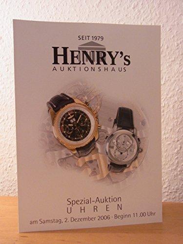 Henry's Uhren Spezial-Auktion am 02. September 2006