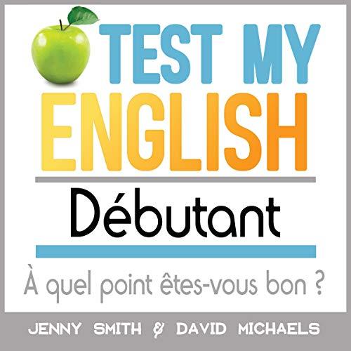 Couverture de Test My English Débutant