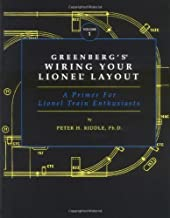 Greenberg's Wiring Your Lionel Layout: A Primer for Lionel Train Enthusiasts
