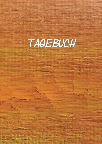 Tagebuch, Notizbuch - Kunst / Orange / Malen: DIN A4, liniert, 108 Seiten