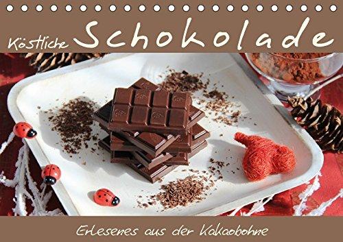 Köstliche Schokolade (Tischkalender 2018 DIN A5 quer): Schokolade ist einfach köstlich und versüßt unser Leben – jederzeit! (Monatskalender, 14 Seiten ... [Apr 01, 2017] Thiem-Eberitsch, Jana