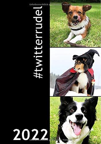 Kalender 2022 A5 Ringbuch: #twitterrudel Die coolsten Dogs im Internet