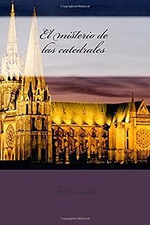 El misterio de las catedrales (Spanish Edition)