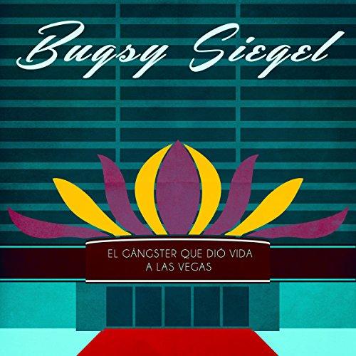 Bugsy Siegel [Spanish Edition] copertina