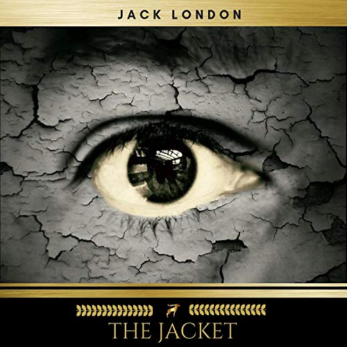The Jacket                   Written by:                                                                                                                                 Jack London                               Narrated by:                                                                                                                                 James O'Connell                      Length: 10 hrs and 2 mins     Not rated yet     Overall 0.0