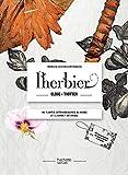 L'herbier globe-trotteur: 100 plantes extraordinaires du monde et le carnet botanique