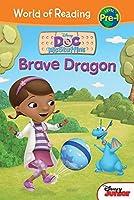 Brave Dragon (Doc McStuffins: World of Reading, Level Pre-1)