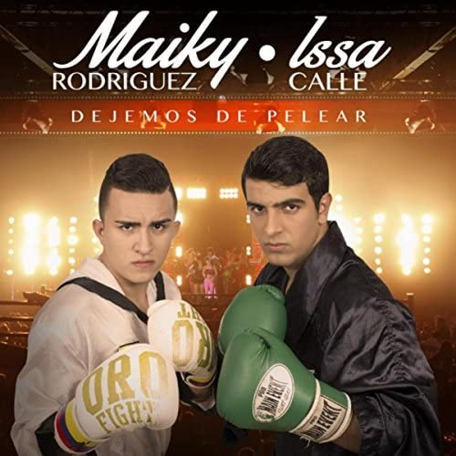 Maiky Rodriguez & Issa Calle