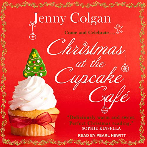 Christmas at the Cupcake Café Audiobook By Jenny Colgan cover art