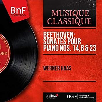 Beethoven: Sonates pour piano Nos. 14, 8 & 23 (Mono Version)