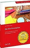 Die Kita-Konzeption: Stärkung und Weiterentwicklung Ihres pädagogischen Profils