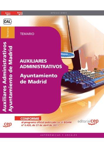 Auxiliares Administrativos Ayuntamiento de Madrid. Temario (Colección 478)