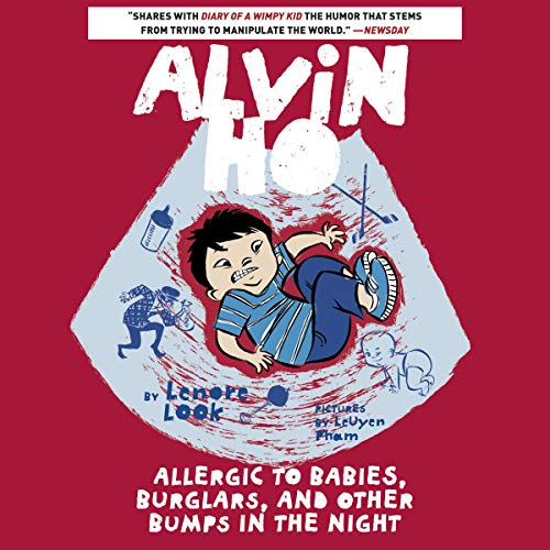 Alvin Ho: Allergic to Babies, Burglars, and Other Bumps in the Night cover art