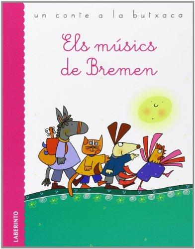 Els músics de Bremen (Un conte a la butxaca)