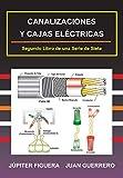 CANALIZACIONES Y CAJAS ELÉCTRICAS: 2 (Instalaciones Eléctricas Residenciales)