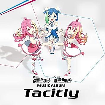 生放送アニメ 直感xアルゴリズム♪ MUSIC ALBUM Tacitly
