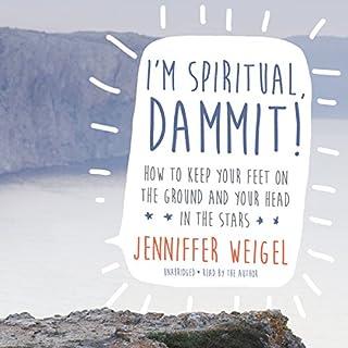 I'm Spiritual, Dammit! cover art