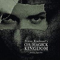 Oh Magick Kingdom (CD-EP)