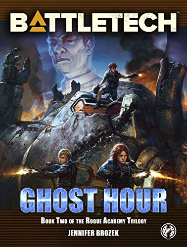 BattleTech: Ghost Hour (Book Two of the Rogue Academy Trilogy) (BattleTech YA 3) (English Edition)