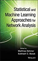 Statistical and Machine Learning Approaches for Network Analysis (Wiley Series in Computational Statistics)