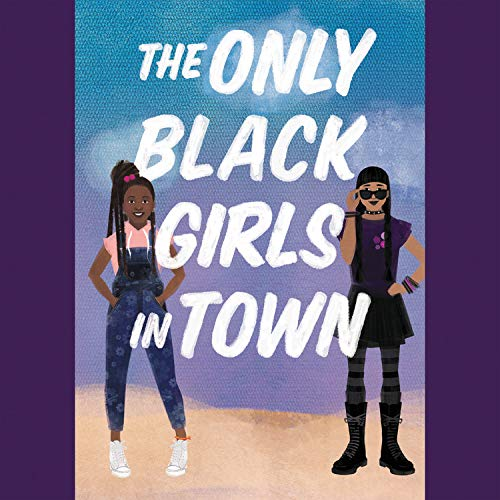 Couverture de The Only Black Girls in Town
