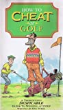 How To Cheat At Golf [1991] [VHS]