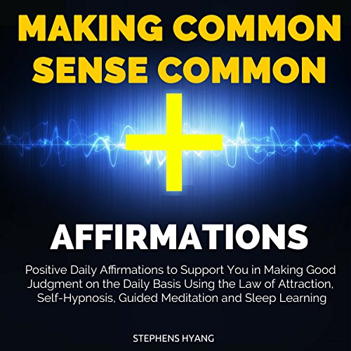 Making Common Sense Common Affirmations cover art