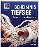 WAS IST WAS Band 133 Geheimnis Tiefsee. Leben in ewiger Finsternis (WAS IST WAS Sachbuch, Band 133) - Dr. Manfred Baur
