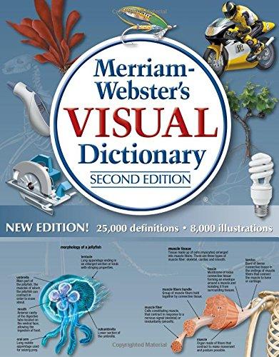 Merriam-Webster Inc.: Merriam-Webster Visual Dictionary