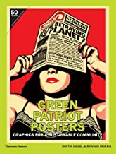 Green Patriot Posters: Graphics for a Sustainable Community by Dmitri Siegel (2011-01-17)